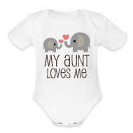 Baby Bodysuits ~ Baby Short Sleeve One Piece ~ My Aunt Loves Me Baby Shirt