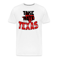 T-Shirts ~ Men's Premium T-Shirt ~ Take the Hate out of Texas