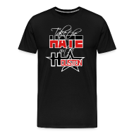 T-Shirts ~ Men's Premium T-Shirt ~ Take the Hate out of Houston