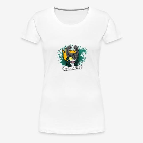 SHE CHEATED! Womens - Women's Premium T-Shirt