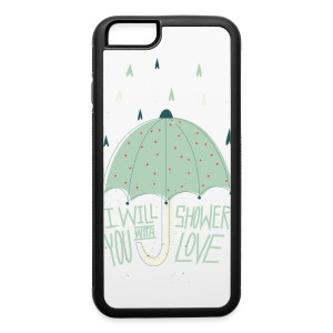Shower with love - iPhone 6/6s Rubber Case