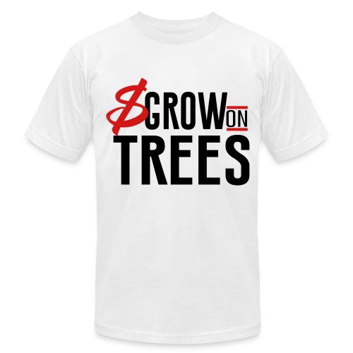 Money grows on trees - Men's  Jersey T-Shirt
