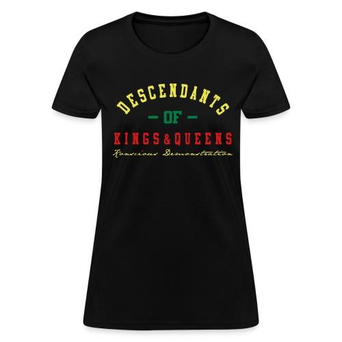 Descendants Of King & Queens (Women's T-shirt) - Women's T-Shirt