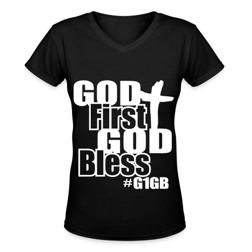 God First God Bless - Womens (V-Neck) - Women's V-Neck T-Shirt