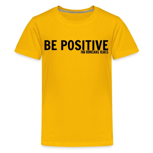 Kids Be Positive Shirt! - Kids' Premium T-Shirt