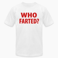 Funny Who Farted T-Shirts