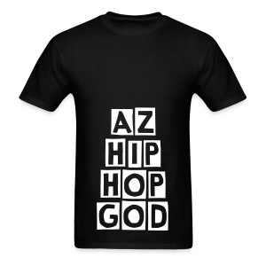 Men's T-Shirt - Are you the Local Hip Hop God of AZ? Show everyone with this DopeAz Shirt!