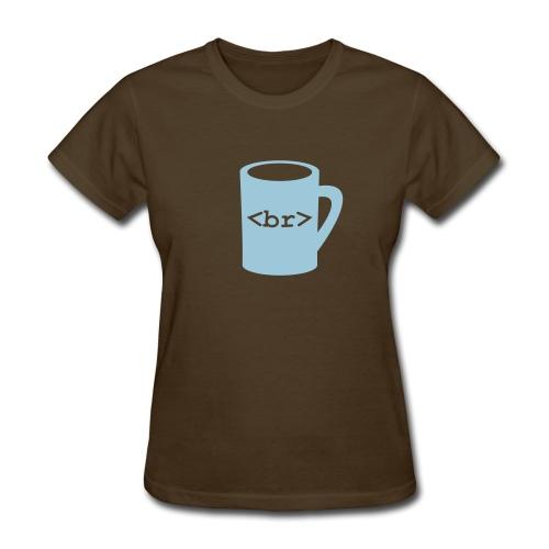 Coffee Break - Women's T-Shirt