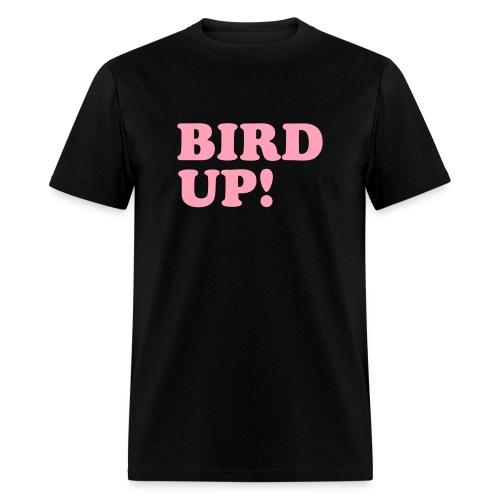 Bird Up! - Men's T-Shirt