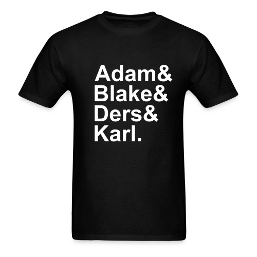 Adam&Blake&Ders&Karl. - Men's T-Shirt