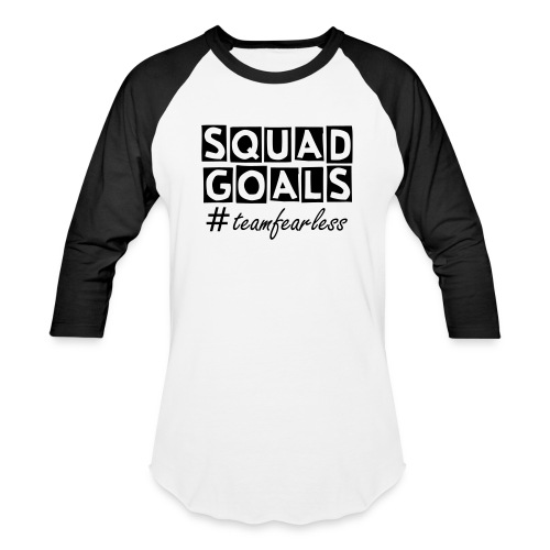 Squad Goals  - Baseball T-Shirt