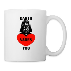 Darth VADES You ...with LOVE -a part of the profits will go to the SPLC thru the end of 2018 - Coffee/Tea Mug