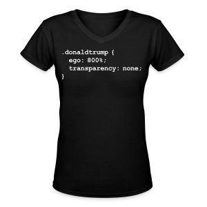 Donald Trump's CSS Style Sheet - Women's V-Neck T-Shirt