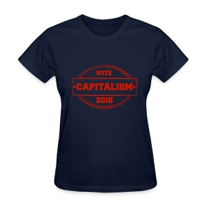 Women's Vote Capitalism - Women's T-Shirt