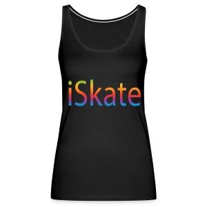 Tank : iSkate - Women's Premium Tank Top