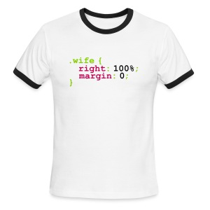 My Wife is Right (expressed in Code) - Men's Ringer T-Shirt