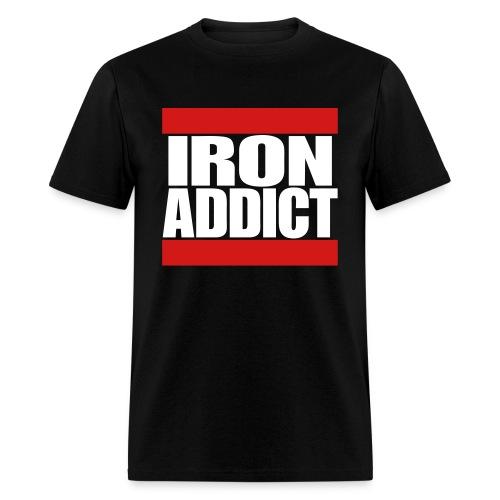 Iron Addict - Men's T-Shirt