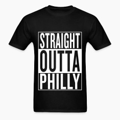 straight outta Philly T-Shirts