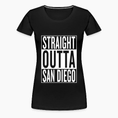 straight outta San Diego Women's T-Shirts