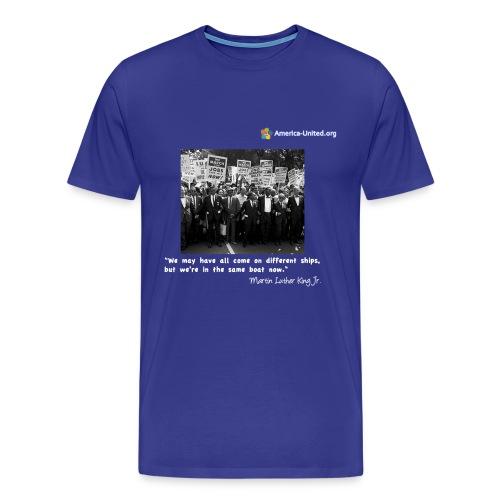 Men's Premium Martin Luther King Same Boat t-shirt - Men's Premium T-Shirt