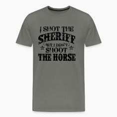 I Shot The Sheriff but not the horse - white T-Shirts