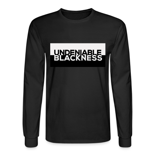 Undeniable Blackness, Long Sleeve T - Men's Long Sleeve T-Shirt