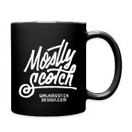 Mugs & Drinkware ~ Full Color Mug ~ Mostly Scotch Coffee Mug