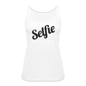 Official Selfie Tank (Women's) - Women's Premium Tank Top