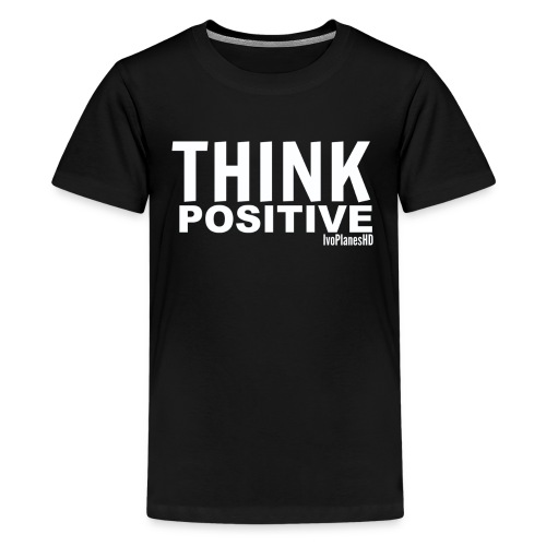 Kids Think Positive T-Shirt - Kids' Premium T-Shirt