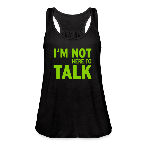 I'm Not Here - Women's Flowy Tank Top by Bella