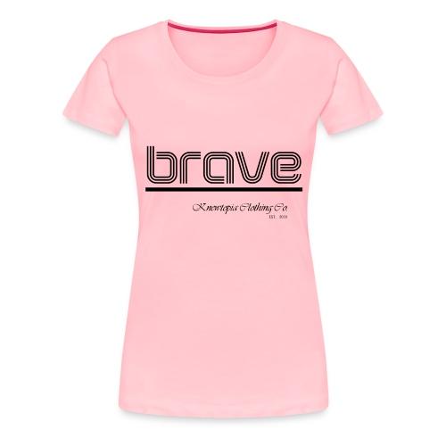 SHE BRAVE - Women's Premium T-Shirt