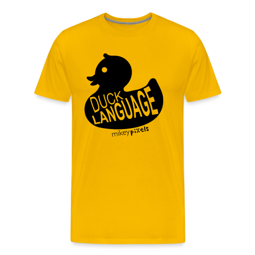 Duck Language - Men's Premium T-Shirt