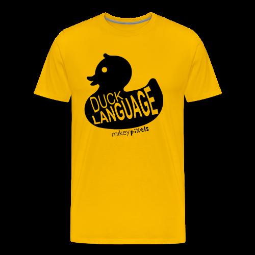 Duck Language - Men's Premium T-Shirt