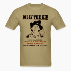 Funny Billy the Kid Wanted Poster T-Shirts