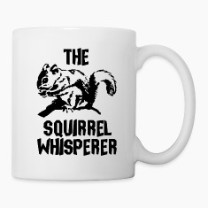 The Squirrel Whisperer Mugs & Drinkware