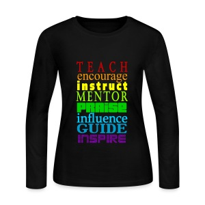 TEACH ENCOURAGE LONG SLEEVE T-SHIRT - women - Women's Long Sleeve Jersey T-Shirt