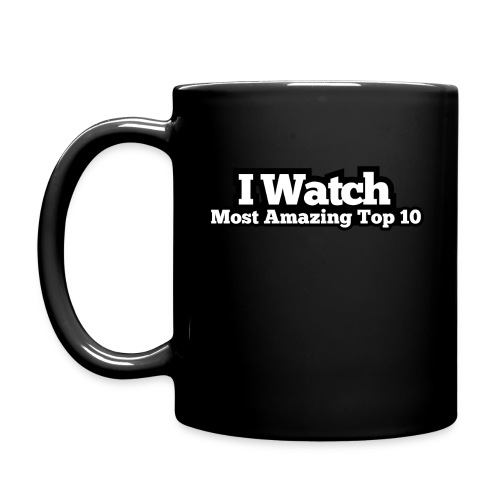 I Watch Most Amazing Top 10 - Full Color Mug