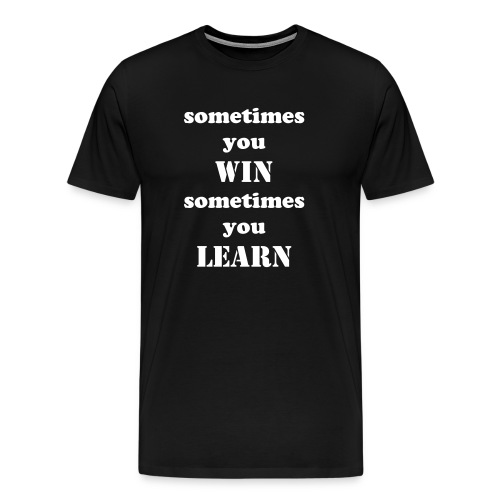 Live and learn t-shirt - Men's Premium T-Shirt
