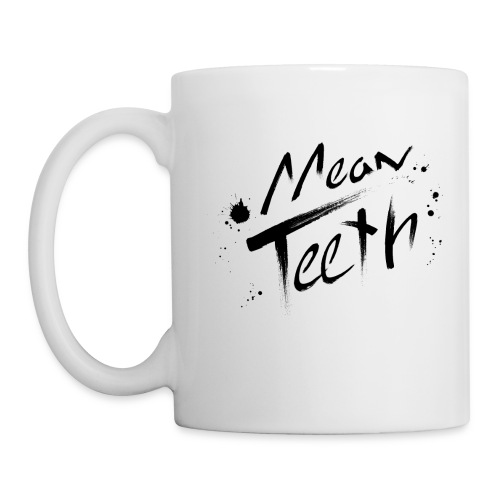 MEAN TEETH MUG FOR LIQUIDS - Coffee/Tea Mug
