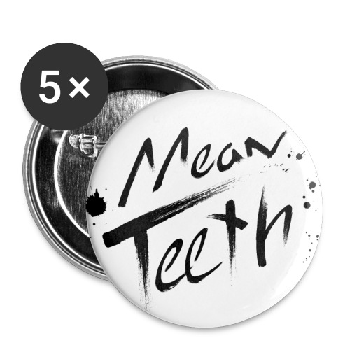 MEAN TEETH BUTTON - Large Buttons