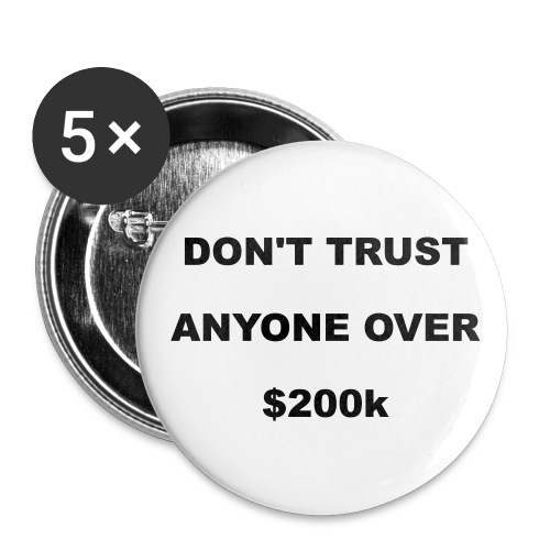 Don't Trust Anyone Over @200K Button 5-pack - Small Buttons
