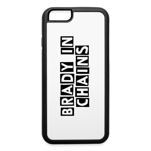 Brady In Chains IPhone 6 - iPhone 6/6s Rubber Case
