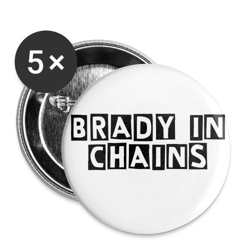 Brady In Chains Button  - Small Buttons