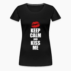 Keep calm and kiss me Women's T-Shirts