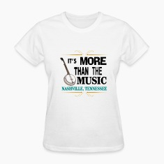 Nashville More Than Music Women's T-Shirt