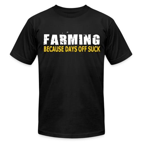 Farming - Because Days Off Suck - Mens T-Shirt - Men's Fine Jersey T-Shirt
