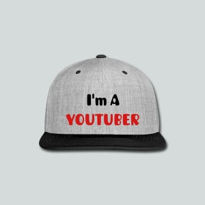 I'm A youtubers  cap - Snap-back Baseball Cap