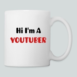 Hi I'm a Youtuber  Mug - Coffee/Tea Mug