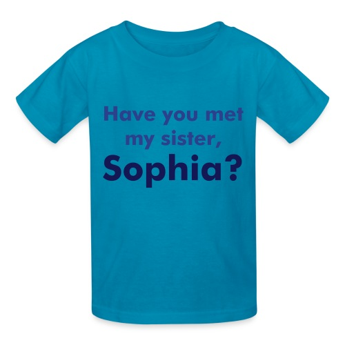 have you met my sister - Kids' T-Shirt