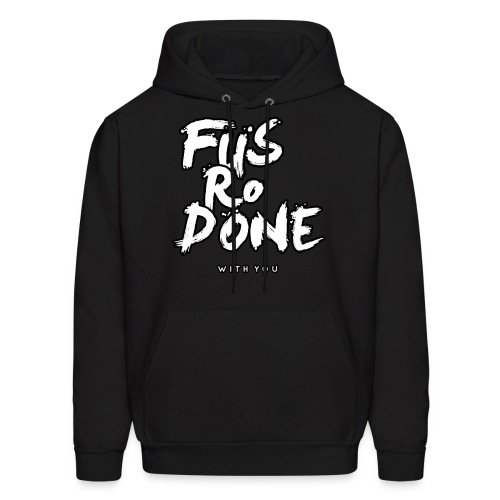 Fus-Ro-DONE with you! (Men's Hoodie) - East Empire Apparel - Men's Hoodie